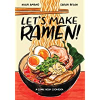 Let's Make Ramen!A Comic Book Cookbook
