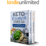 Keto for Women Over 50: Your Essential Guide to Ketogenic Diet and Meal Prep for Beginners. Easy Recipes to Reset Your…