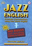 Jazz English Second Edition 1, Freestyle Conversations Using Real World English, w/MP3 CD (English/Korean version)
