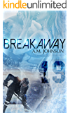 Breakaway: A Sweet Second Chance Sports Romance (The Rule Book Collection)