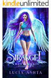 Angel Magic: Magical Creatures Academy World (Sirangel Book 2)