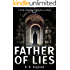 Father of Lies: A Darkly Disturbing Occult Horror Trilogy - Book 1