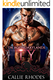 Ty: The Boundarylands Omegaverse: M/F Alpha Omega Romance