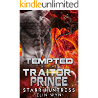 Tempted by the Traitor Prince (Rakian Warrior Mates Book 7)