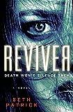 Reviver: A Novel (Reviver Trilogy)