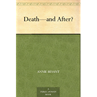 Death—and After? (English Edition)