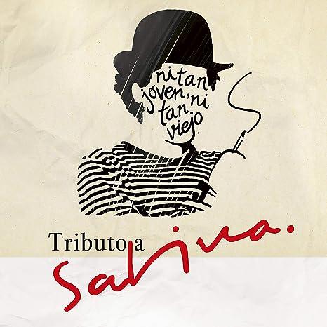 Tributo a Sabina. Ni Tan Joven Ni Tan Viejo: Varios, Varios ...