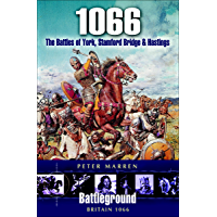 1066: The Battles of York, Stamford Bridge & Hastings (Battleground Britain)