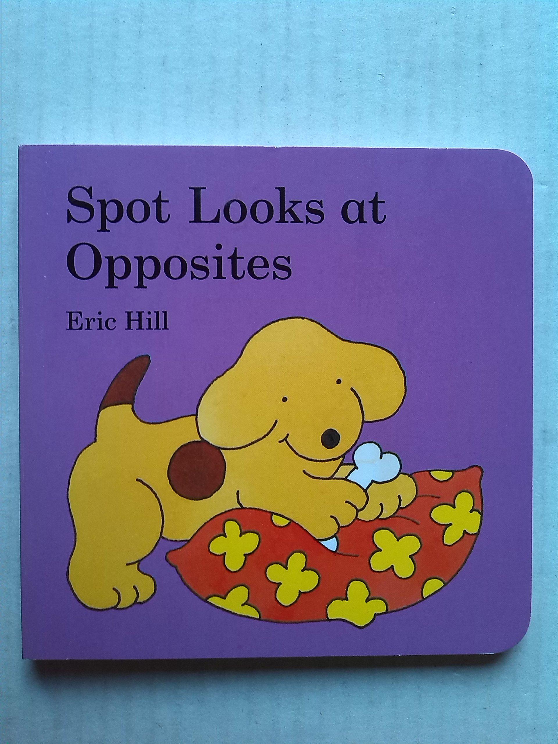 Spot Looks at Opposites PDF