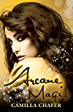Arcane Magic (Stella Mayweather Series Book 5)