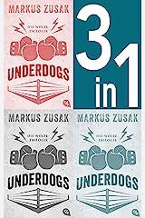 Underdogs: Die Wolfe-Trilogie - Underdog/ Vorstadtfighter/ When Dogs Cry (German Edition) Kindle Edition