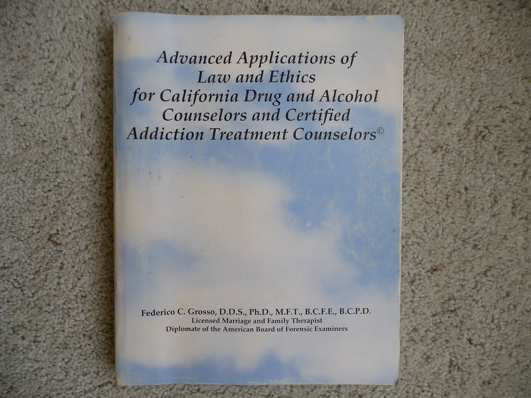Advanced Applications Of Law And Ethics For California Drug And