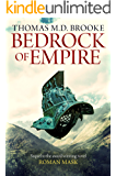Bedrock of Empire (The Cassius Chronicles Book 2)