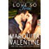 Love So True (The Lawson Brothers Book 2)