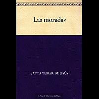 Las moradas (Edición de la Biblioteca Virtual Miguel de Cervantes) (Spanish Edition)
