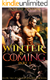 Winter is Coming (Part 1): An Epic Tale of Love, Lust, Jealousy & Betrayal