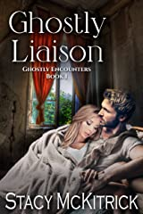 Ghostly Liaison (Ghostly Encounters Book 1) Kindle Edition