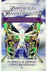La biología de la transformación Paperback