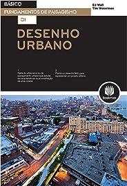 Desenho Urbano: Fundamentos de Paisagismo