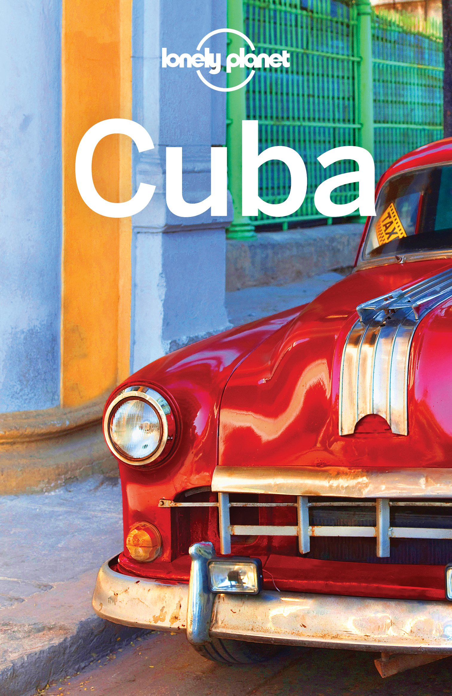 Lonely Planet Cuba  Travel Guide   English Edition