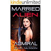 Married to the Alien Admiral: Renascence Alliance Series Book 1 book cover