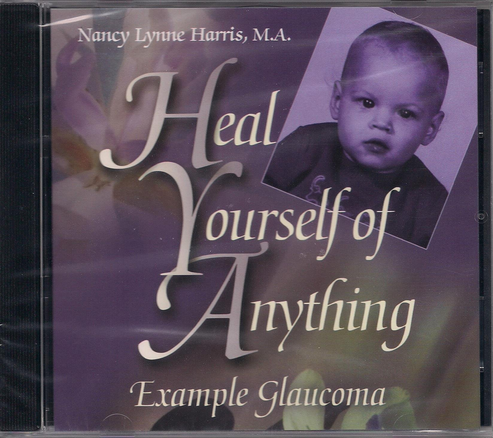Download Heal Yourself of Anything Example Glaucoma pdf