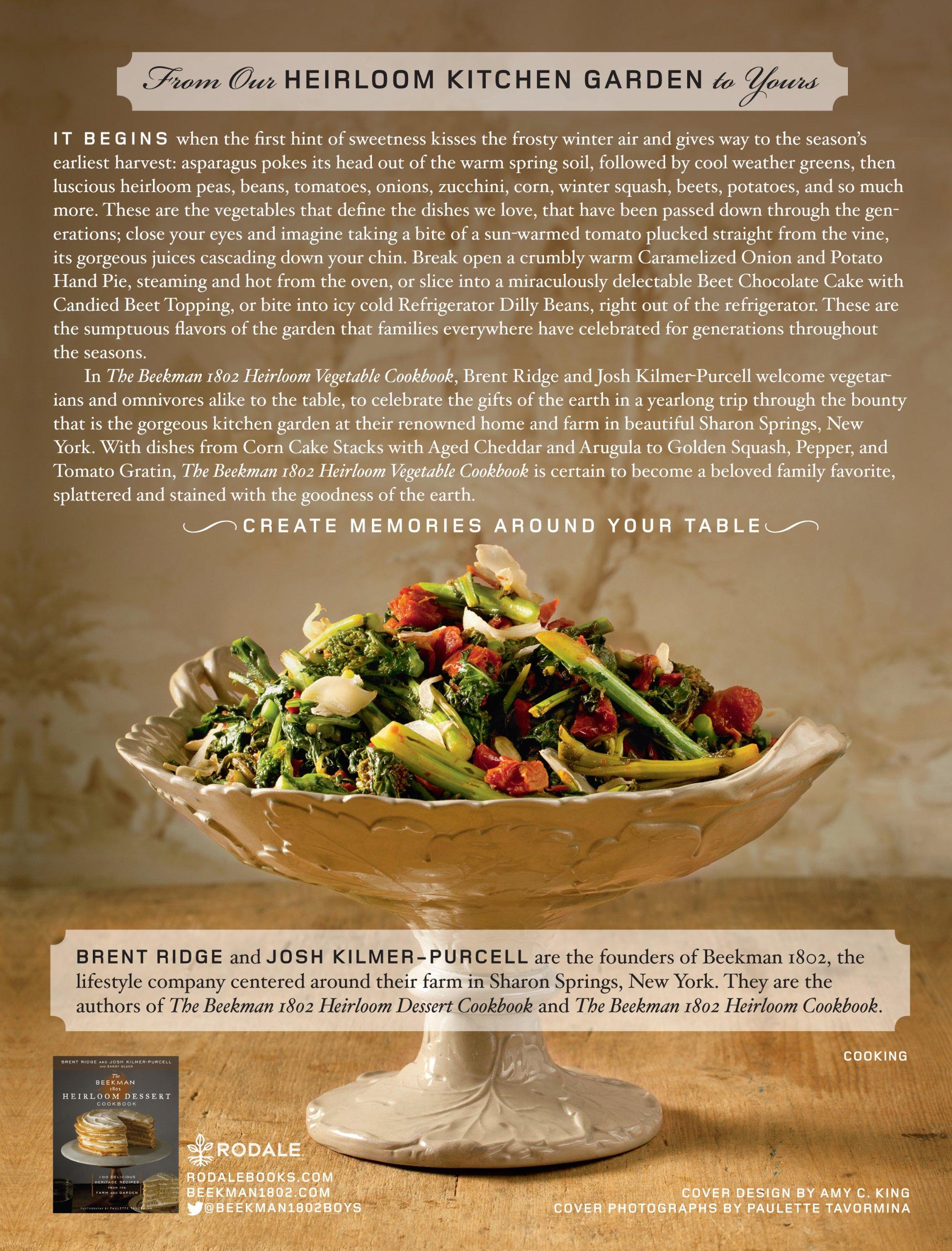 Kitchen Garden Cookbook The Beekman 1802 Heirloom Vegetable Cookbook 100 Delicious