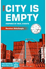 This City is Empty: This book is dedicated to everyone who never gives up and stands up to cancer and other great challenges Kindle Edition