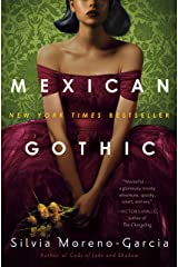 Mexican Gothic Kindle Edition