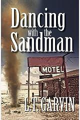 Dancing with the Sandman Kindle Edition