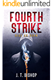 Fourth Strike: A Novel of Suspense (Detectives Daniels and Remalla Book 4)