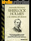 Sherlock Holmes e la vittima del dottore (Sherlockiana)