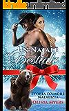 """Storia d'Amore Natalizia: Un Natale """"bestiale"""" (BWWM Miliardario Cowboy Mutaforma Orso) (Racconti New Adult delle Feste e Storie d'Amore Interrazziali con miliardario)"""