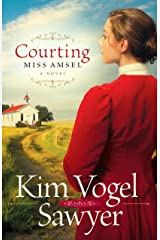 Courting Miss Amsel Kindle Edition
