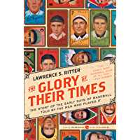 The Glory of Their Times: The Story of