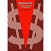 Keywords: The New Language of Capitalism