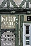 Blutbuchen - Ein Altmarkkrimi: Judith Brunners erster Fall (Judith Brunner Serie 1)