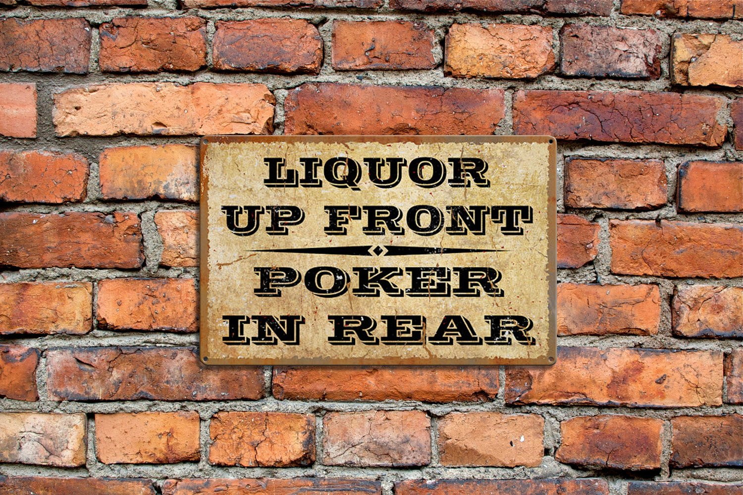 Liquor up Front Metal Sign Poker Sign Funny Raunchy Comedy Sign Rustic Metal Steel Personalized Customized Surf to Summit Acove