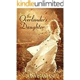 The Overlander's Daughter: A Novel