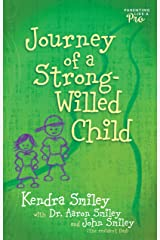 Journey of a Strong-Willed Child Kindle Edition