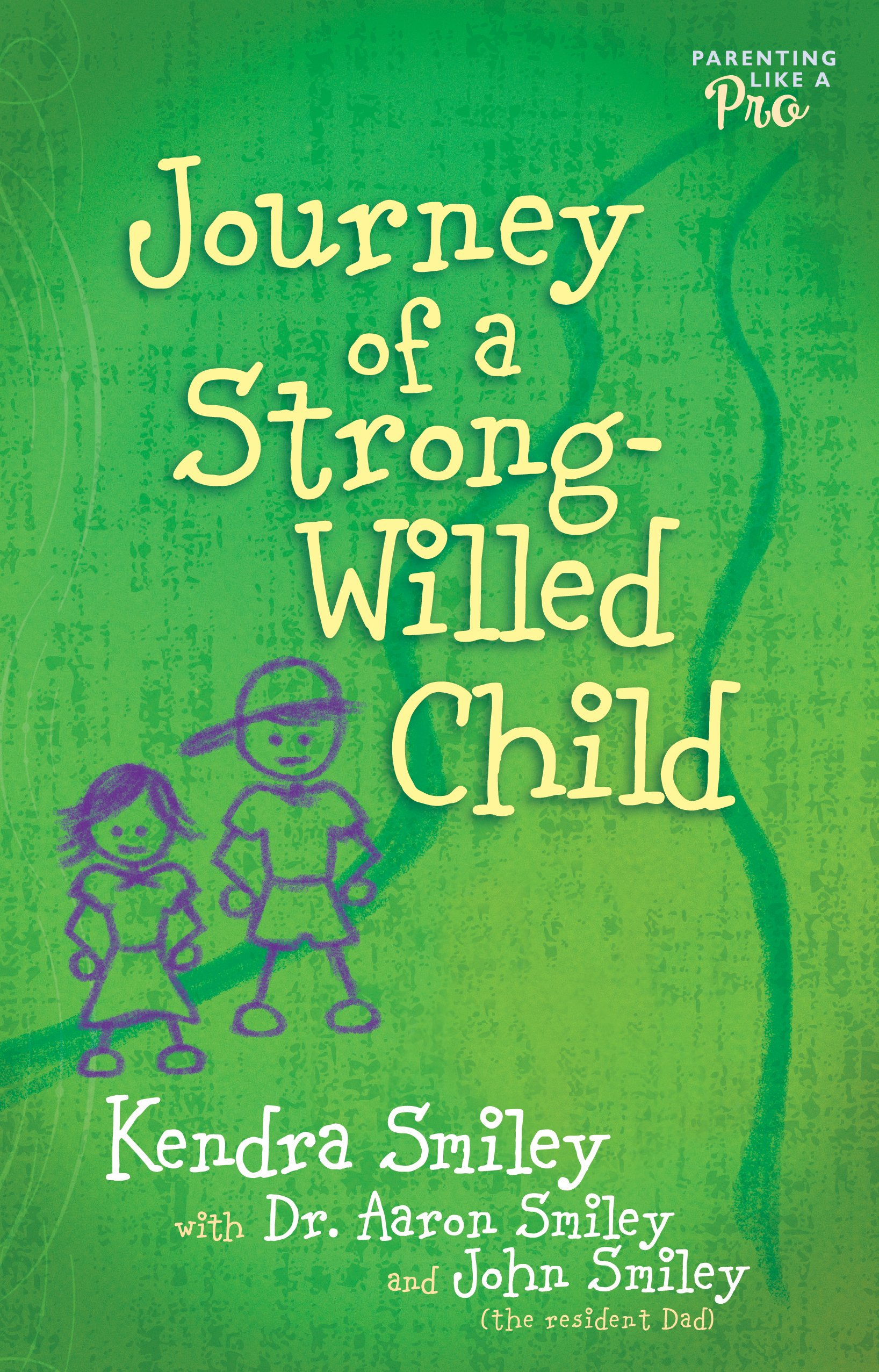 Journey of a Strong-Willed Child ebook