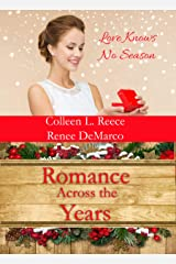 Romance Across the Years Kindle Edition