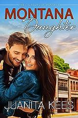 Montana Daughter (Calhouns of Montana Book 2) Kindle Edition