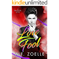 Love Fool: An MM Friends to Lovers Romance (Good Bad Idea Book 4) book cover