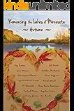 Romancing the Lakes of Minnesota ~ Autumn