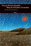 Manuale della fine del mondo: Il travaglio dell'Europa medievale (Einaudi. Storia Vol. 58)