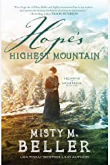 Hope's Highest Mountain (Hearts of Montana Book #1) Kindle Edition