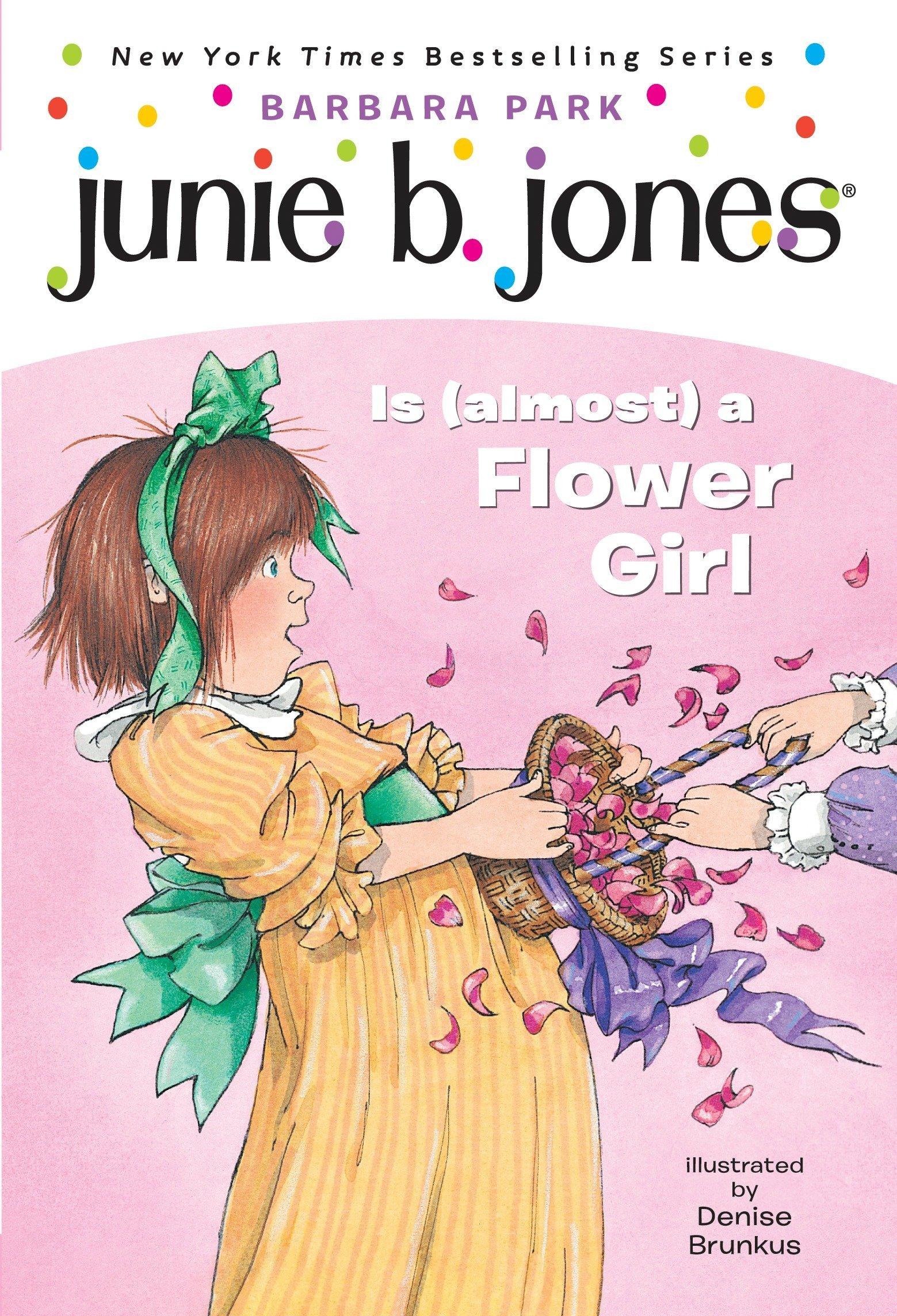 Amazon.com: Junie B. Jones Is (almost) a Flower Girl (Junie B. Jones, No.  13) (9780375800382): Barbara Park, Denise Brunkus: Books