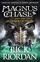 Magnus Chase And The Hammer Of