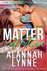 Matter of Time (Heat Wave Book 5) Kindle Edition